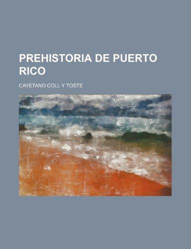 9781235347689: Prehistoria de Puerto Rico