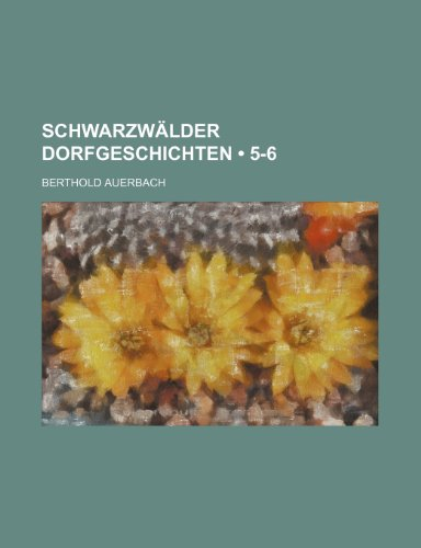 9781235348228: Schwarzwälder Dorfgeschichten (5-6)