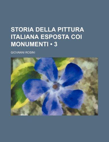 9781235355233: Storia Della Pittura Italiana Esposta Coi Monumenti (3)