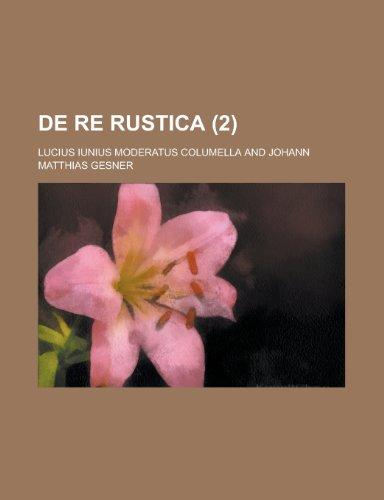9781235363184: de Re Rustica (2)