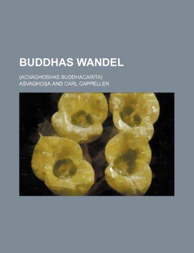 Buddhas wandel (German Edition) (1235367487) by Asvaghosa