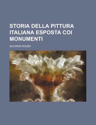 9781235371943: Storia Della Pittura Italiana Esposta Coi Monumenti (6)