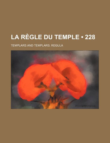 9781235378058: La règle du Temple (228) (French Edition)