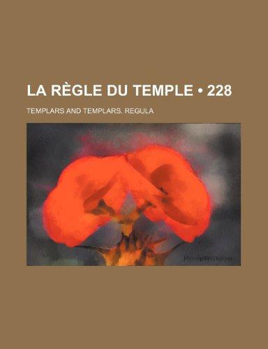 9781235378058: La Regle Du Temple (228)