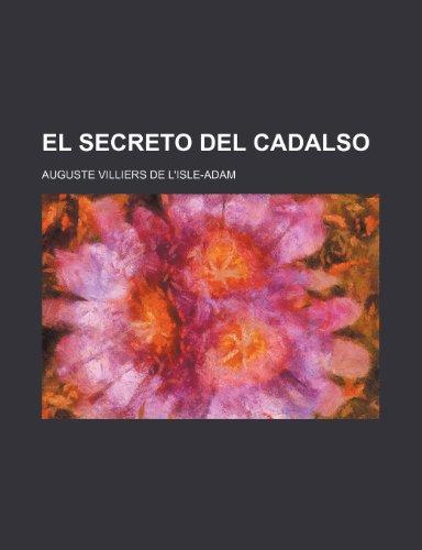 9781235389856: El Secreto Del Cadalso (Spanish Edition)