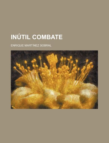 9781235390180: Inútil Combate (Spanish Edition)