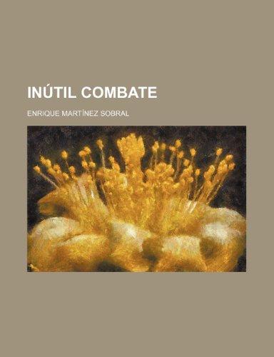 9781235390180: Inútil Combate
