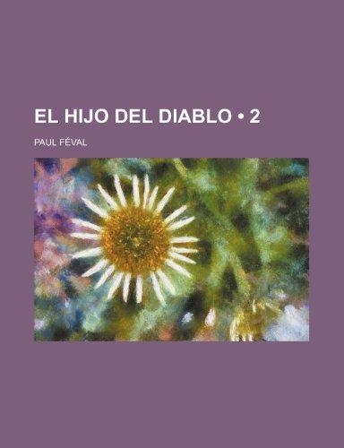 9781235414756: El Hijo del Diablo (2) (Spanish Edition)