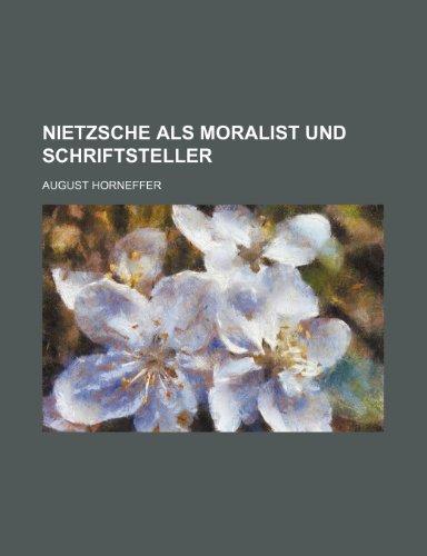 9781235431937: Nietzsche Als Moralist Und Schriftsteller