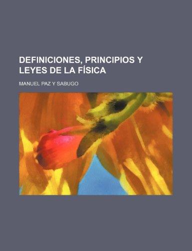 9781235436123: Definiciones, Principios Y Leyes de La Física