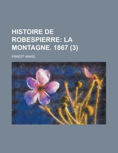 9781235436796: Histoire de Robespierre (3)