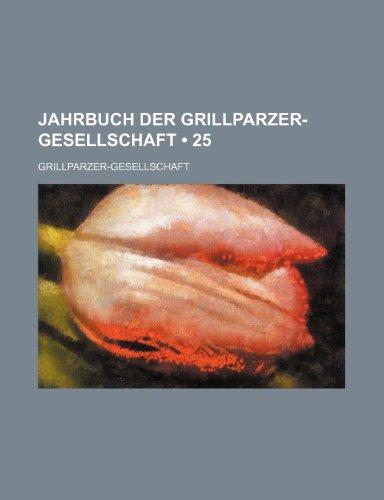9781235437779: Jahrbuch Der Grillparzer-Gesellschaft (25)