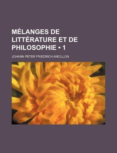 9781235443176: Mélanges de littérature et de philosophie (1)