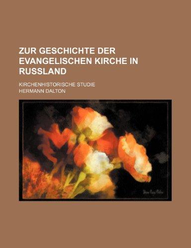 9781235447037: Zur Geschichte Der Evangelischen Kirche in Rußland; Kirchenhistorische Studie
