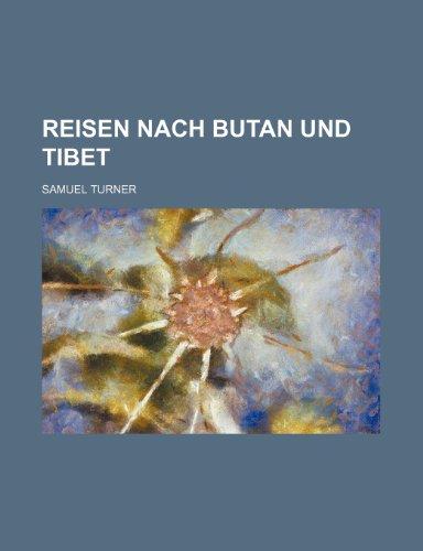 9781235449017: Reisen Nach Butan Und Tibet