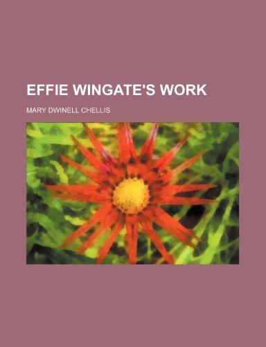 9781235450921: Effie Wingate's Work
