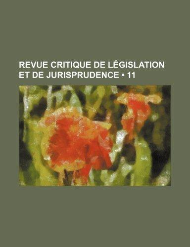 9781235467189: Revue Critique de Législation et de Jurisprudence (11)