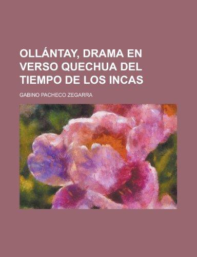 9781235471285: Ollantay, Drama En Verso Quechua del Tiempo de Los Incas