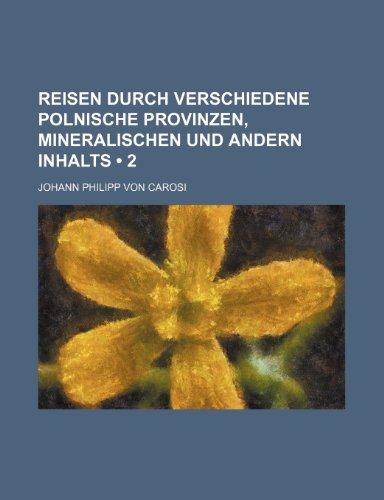 9781235474385: Reisen Durch Verschiedene Polnische Provinzen, Mineralischen Und Andern Inhalts (2)
