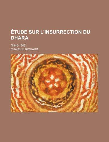 9781235477492: Etude Sur L'Insurrection Du Dhara; (1845-1846)