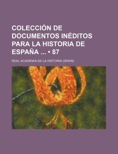 9781235489242: Colección de documentos inéditos para la historia de España (87)
