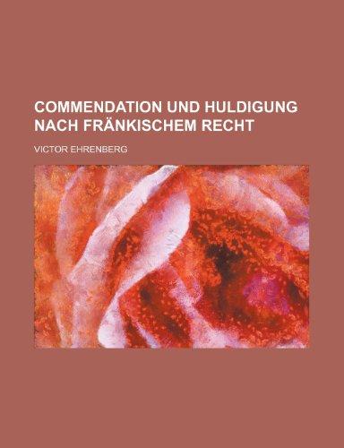 9781235515859: Commendation Und Huldigung Nach Fränkischem Recht