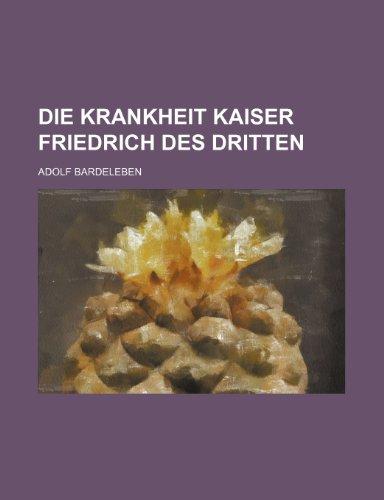 9781235521379: Die Krankheit Kaiser Friedrich Des Dritten