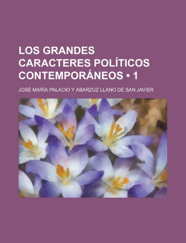 9781235527845: Los Grandes Caracteres Politicos Contemporaneos (1)