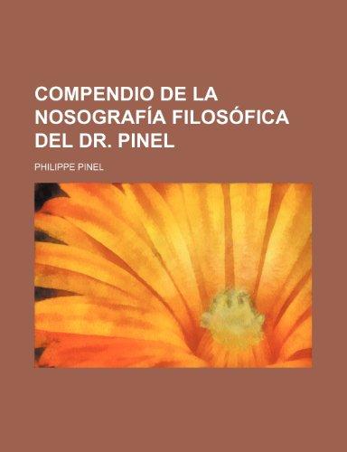 9781235528064: Compendio de La Nosografia Filosofica del Dr. Pinel