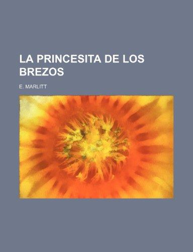 9781235528927: La Princesita de Los Brezos