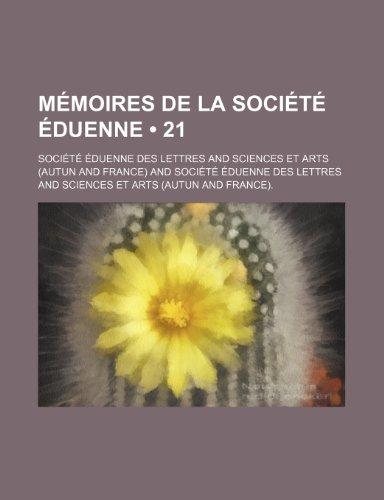 9781235529610: Memoires de La Societe Eduenne (21)
