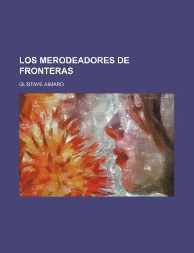 9781235538124: Los Merodeadores de Fronteras