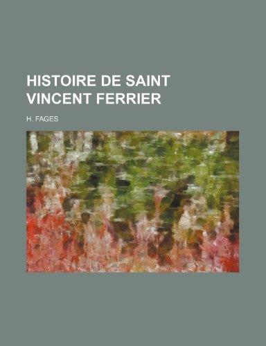 9781235558610: Histoire de Saint Vincent Ferrier