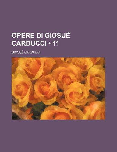 9781235585692: Opere Di Giosue Carducci (11)