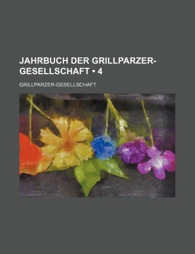 9781235587535: Jahrbuch Der Grillparzer-Gesellschaft (4)