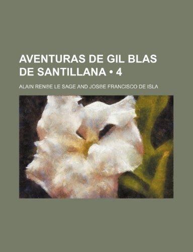 9781235589515: Aventuras de Gil Blas de Santillana (4)