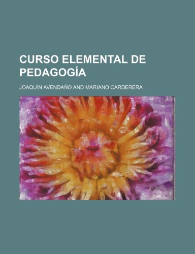 9781235592102: Curso Elemental de Pedagogia