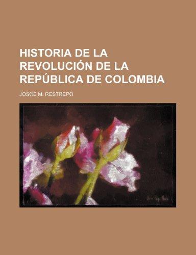 9781235595530: Historia de la Revolución de la República de Colombia (3)