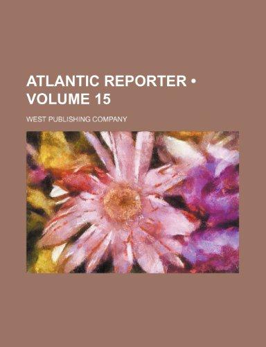 9781235597053: Atlantic Reporter (Volume 15)