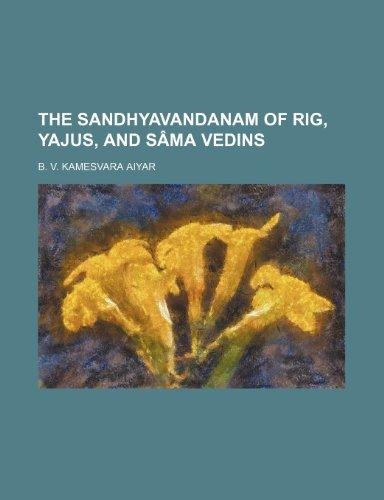 9781235613098: The Sandhyavandanam of Rig, Yajus, and Sâma Vedins