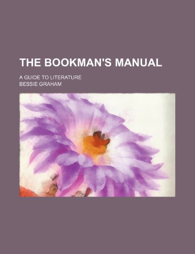 9781235616891: The Bookman's Manual; A Guide to Literature