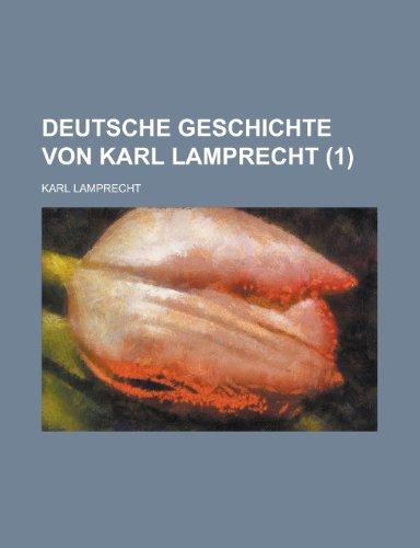 9781235629372: Deutsche Geschichte Von Karl Lamprecht (1)