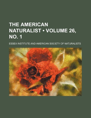 9781235648434: The American Naturalist (Volume 26, No. 1)