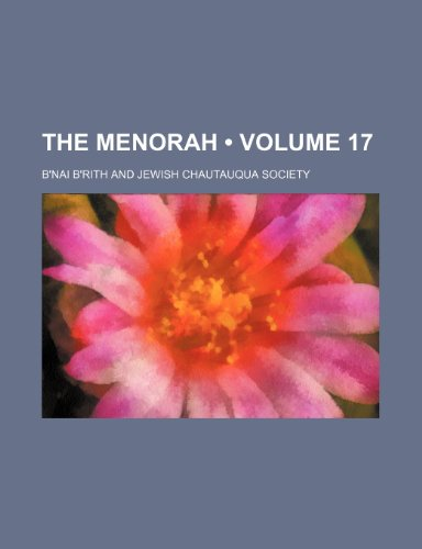 9781235653216: The Menorah (Volume 17)