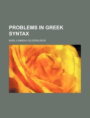 9781235657443: Problems in Greek Syntax