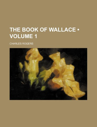9781235658303: The Book of Wallace (Volume 1)