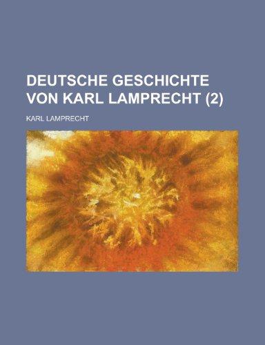 9781235666049: Deutsche Geschichte Von Karl Lamprecht (2)