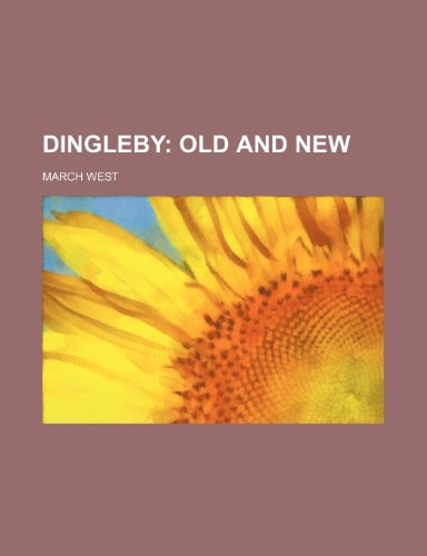9781235683091: Dingleby; Old and New