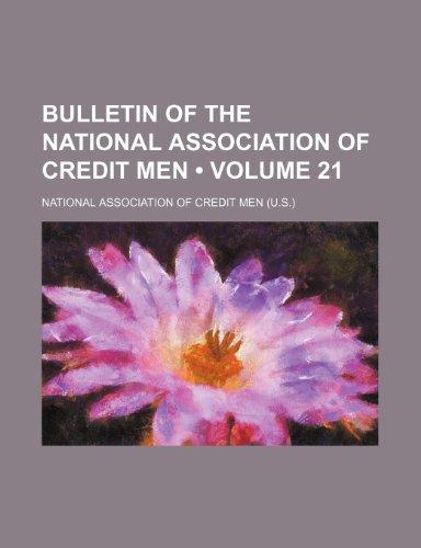 9781235692079: Bulletin of the National Association of Credit Men (Volume 21)