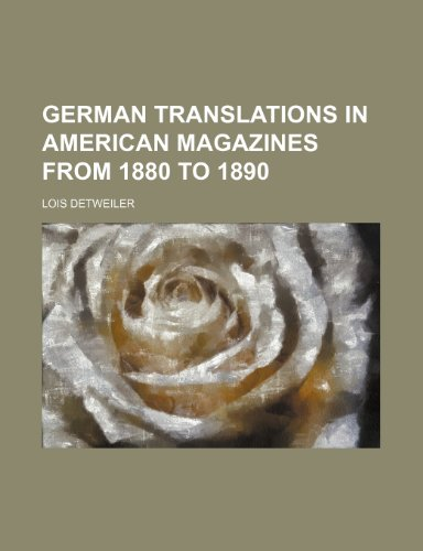 9781235695254: German Translations in American Magazines from 1880 to 1890